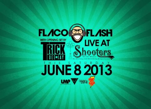 FLACO SHOOTER 6 8 13